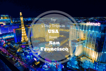 Top 9 Day Trips in USA from San Francisco