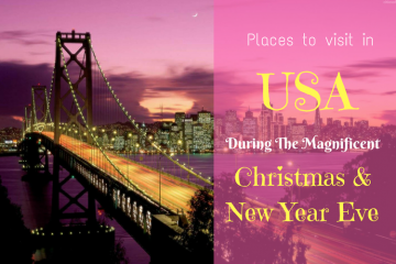 Places to visit in USA During Christmas and New Years Eve